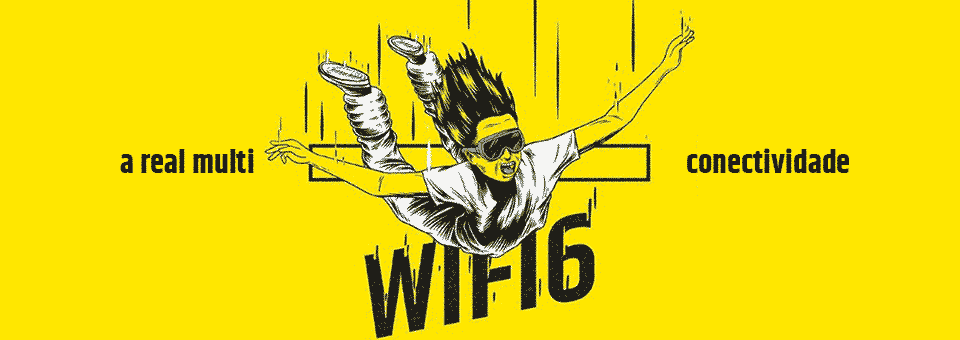 Wi-Fi 6: a real multi conectividade